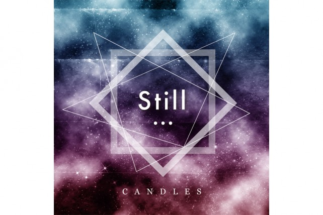 CANDLES『Still…』