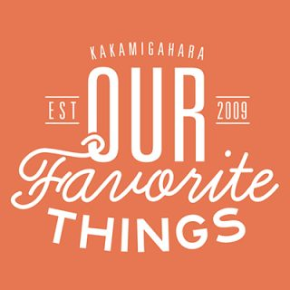OUR FAVORITE THINGS 2016