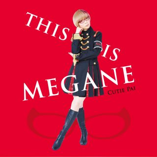 Cutie Pai-THIS IS MEGANE限定盤