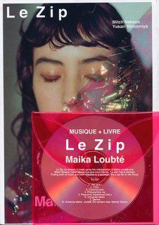 マイカ・ルブテ-Le Zip-CD+artbook