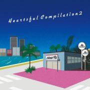 Heartsful Compilation 2