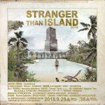 STRANGER THAN ISLAND 2018、フルラインナップを発表。9月29日~9月30日に千葉で開催されるジャングルパーティー