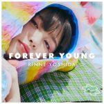 吉田凜音、初主演映画『ヌヌ子の聖★戦 〜HARAJUKU STORY〜』挿入曲「FOREVER YOUNG」11月14日に配信リリース決定。MVも公開に